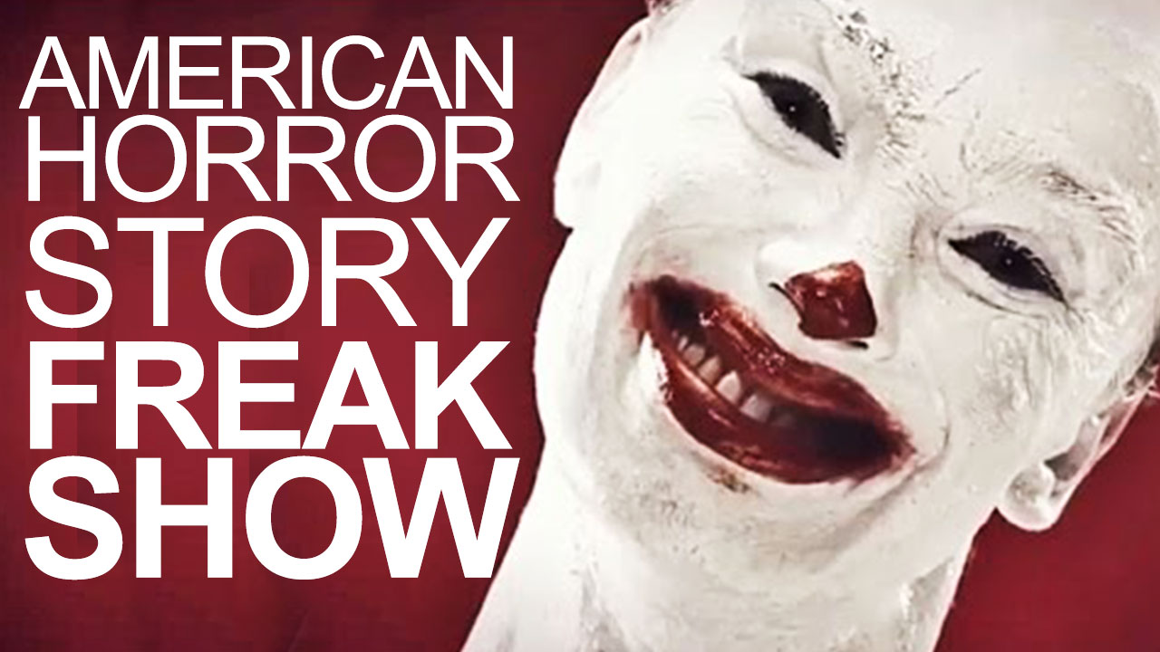 Dont Watch These American Horror Story Freakshow Trailers If You